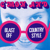 BLAST OFF COUNTRY STYLE Come On C'Mon & Blast Off Country Style album