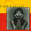 CATH CARROLL My Cold Heart 7 inch vinyl 45