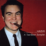 Wakefield, A Teen-Beat Sampler album