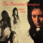 THE FEMININE COMPLEX Livin' Love album vinyl LP