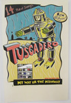 TUSCADERO My Way or the Highway poster
