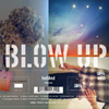 hollAnd I Blow Up album