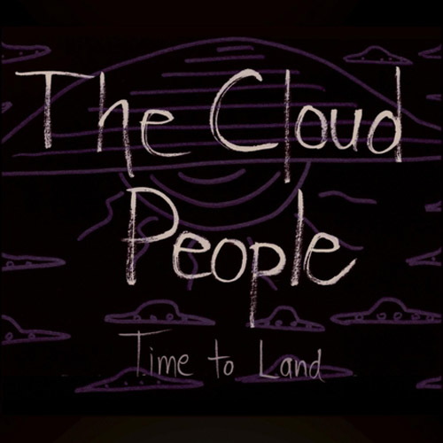 THE CLOUD PEOPLE Time to Land album