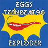 EGGS Teenbeat 96 Eggs Exploder {LP} {CD} {cassette} album