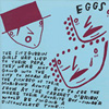 EGGS A Pit with Spikes 7 inch vinyl 45