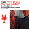 EGGS How Do You Like Your Lobster? album