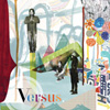 VERSUS On the Ones and the Threes album